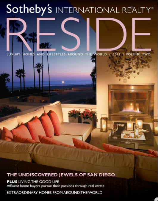 Sotheby's International Realty® RESIDE digital versions are now available.They are easily viewed on PC's, smart phone and tablet devices! Click here to view the California Fall 2012 issue and find our properties featured on page 40!